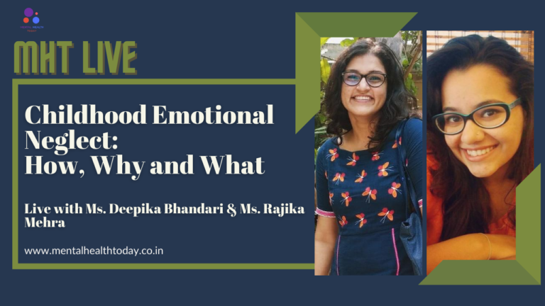 childhood emotional neglect - deepika bhandari - mht india
