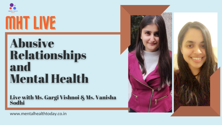 Abusive Relationships - Mental Health - MHT Live - Ms. Gargi Vishnoi