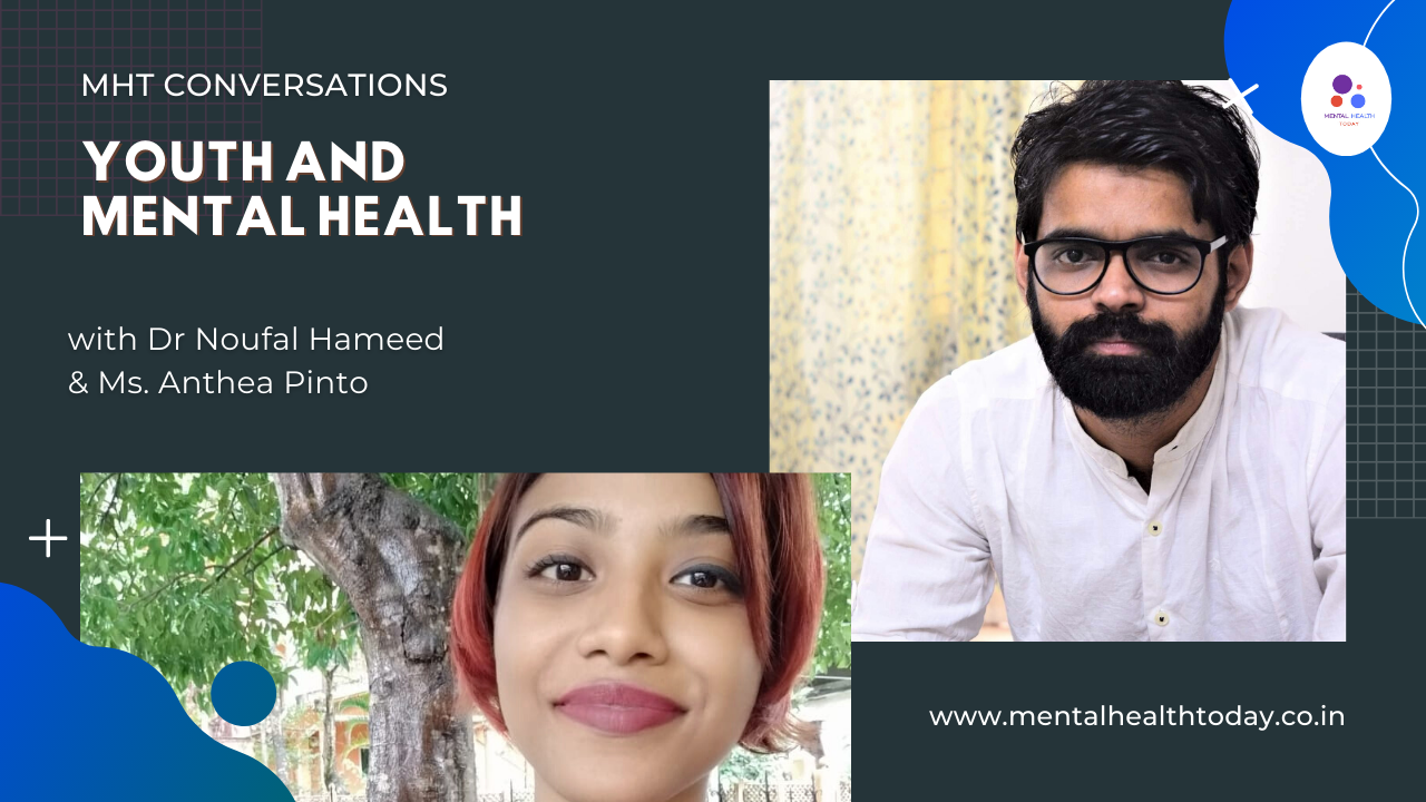 youth and mental health - Dr Noufal Hameed